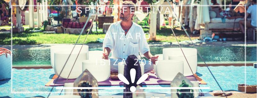 Spirit Festival  Atzaro|Ibiza